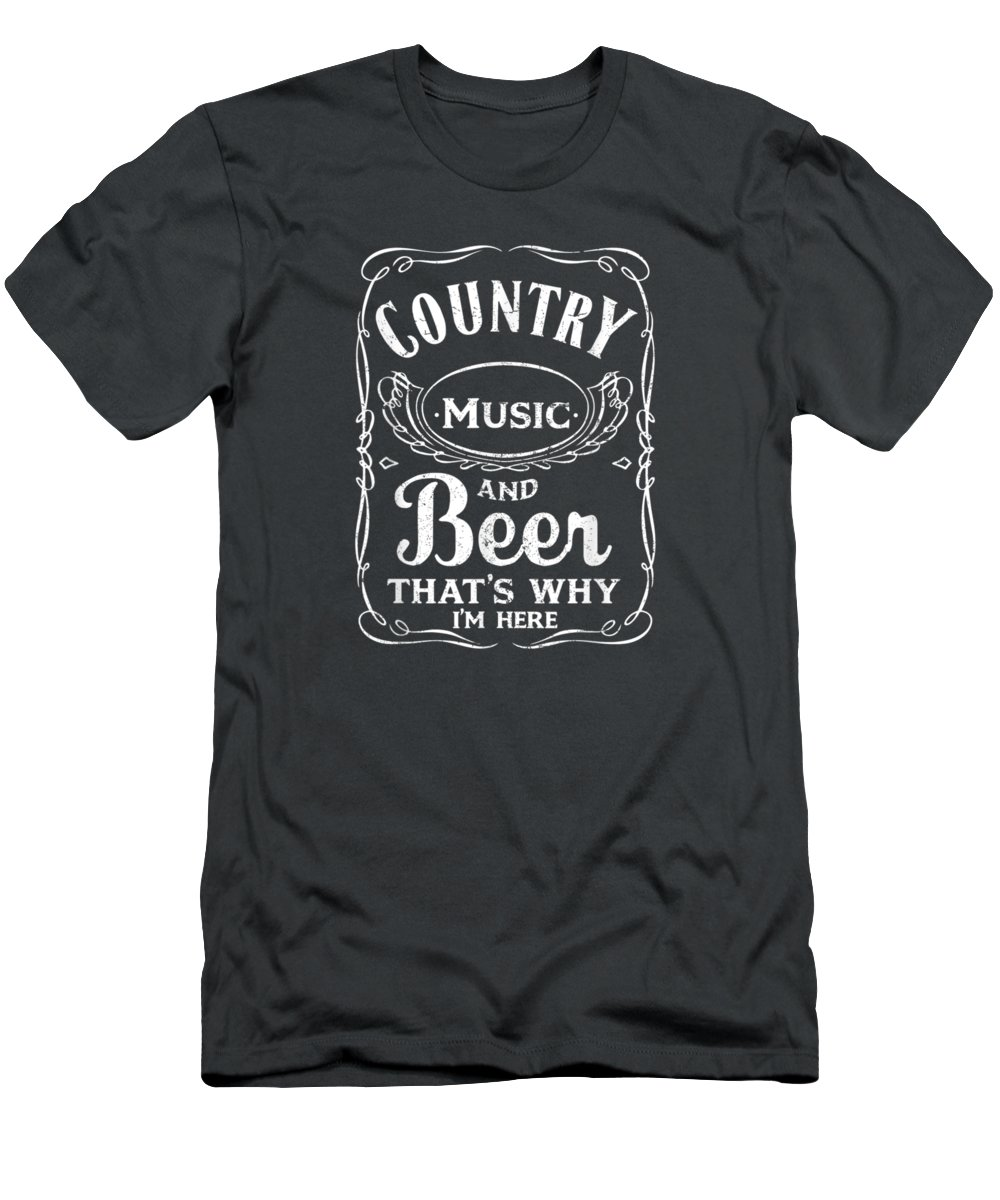 women's Shops Men's T-Shirt (Athletic Fit) featuring the digital art Country Music And Beer That's Why I'm Here Beer Lover Tshirt by Unique Tees