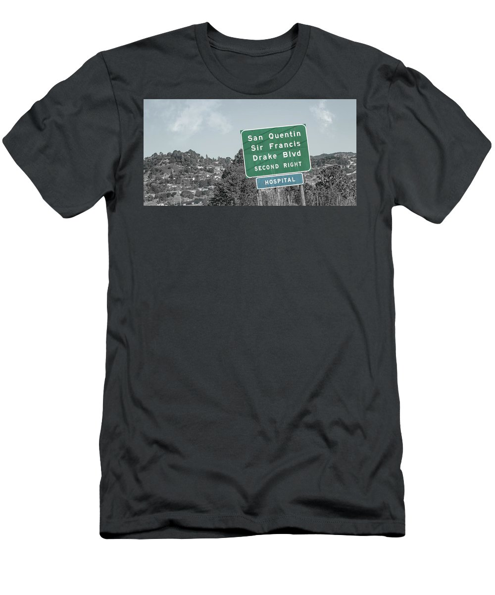 San T-Shirt featuring the photograph San Quentin California Highway Sign by Betsy Knapp