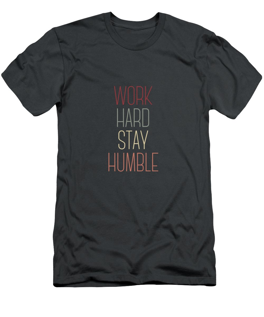 bb18175ae351 Work Hard Stay Humble Quote Men's T-Shirt (Athletic Fit)