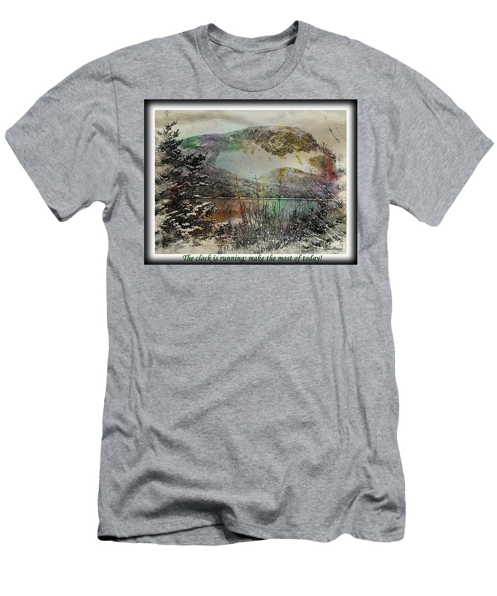 Make The Most Of Today T-Shirt featuring the photograph Make The Most of Today by Barbara Griffin