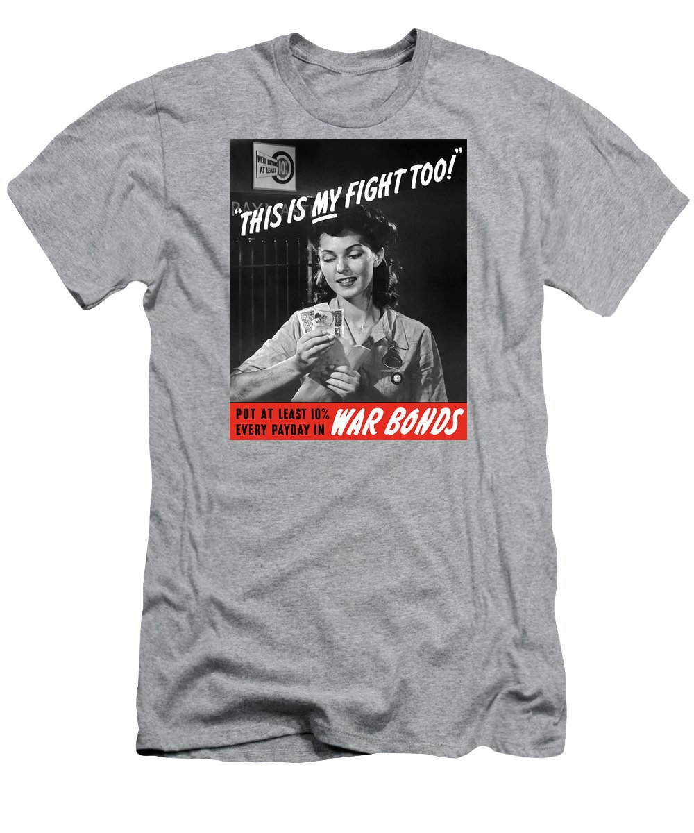 War Bonds Men's T-Shirt (Athletic Fit) featuring the painting This Is My Fight Too - Ww2 by War Is Hell Store