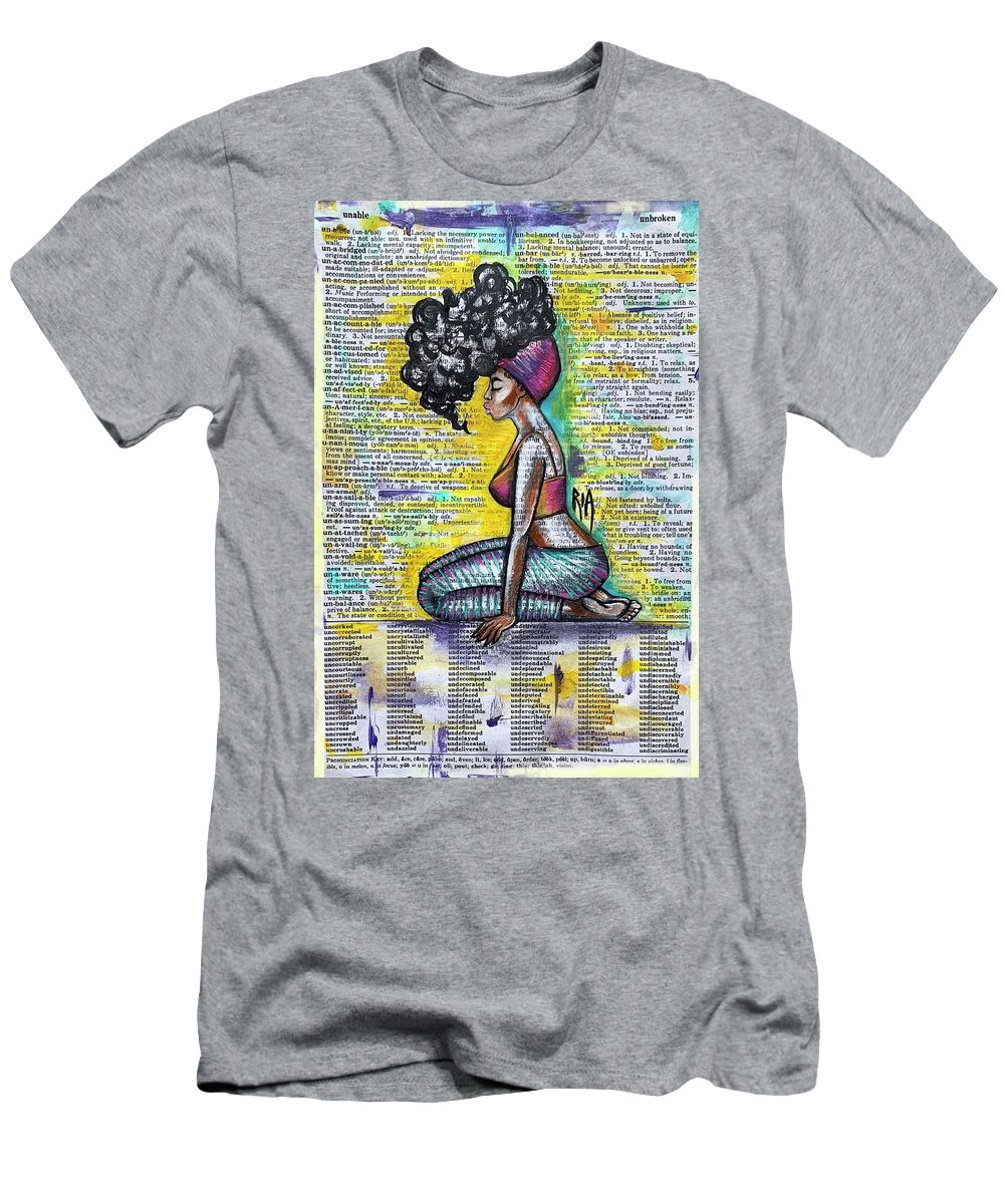 Words T-Shirt featuring the painting Be Strong-Don't let them break you by Artist RiA