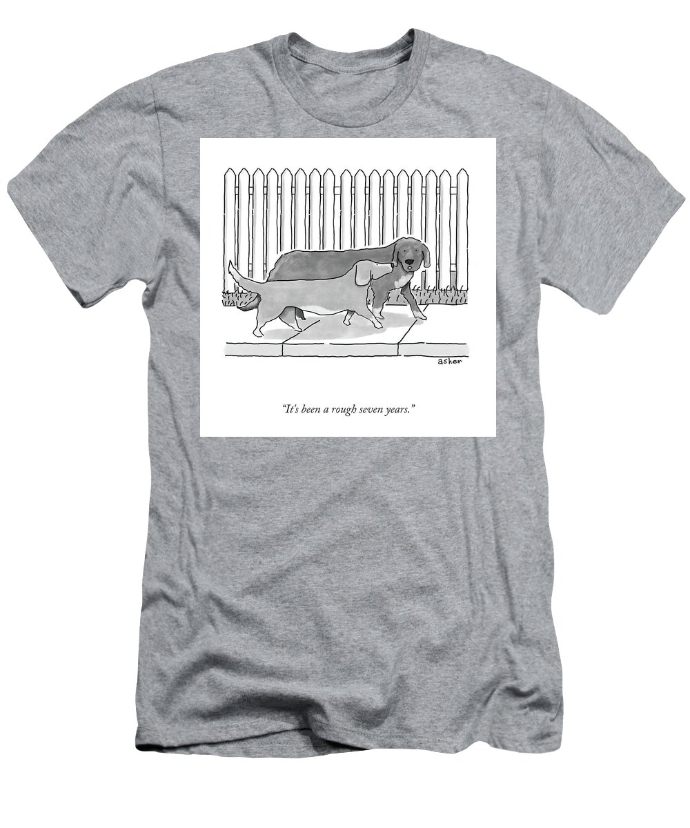 It's Been A Rough Seven Years. T-Shirt featuring the drawing A Rough Seven Years by Asher Perlman