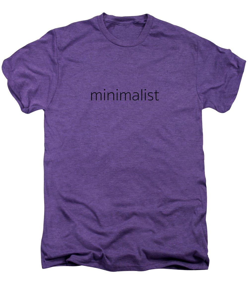 Word Art Men's Premium T-Shirt featuring the photograph Minimalist by Bill Owen