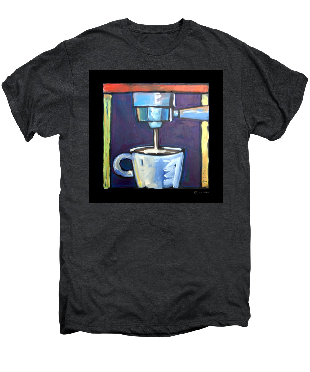 Coffee Men's Premium T-Shirt featuring the painting Pulling A Shot by Tim Nyberg