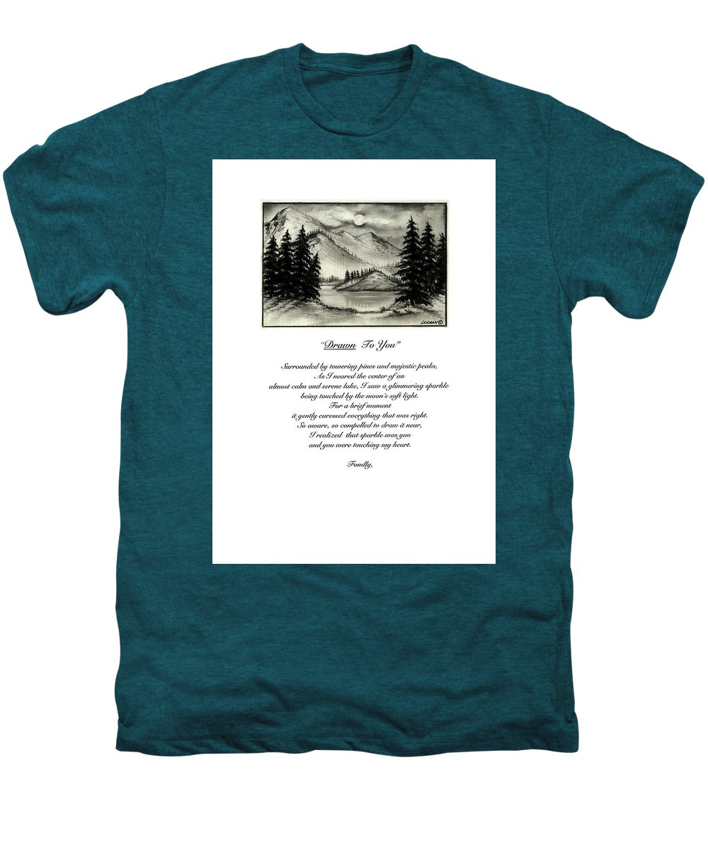 Romantic Poem And Drawing Men's Premium T-Shirt featuring the drawing Drawn To You by Larry Lehman