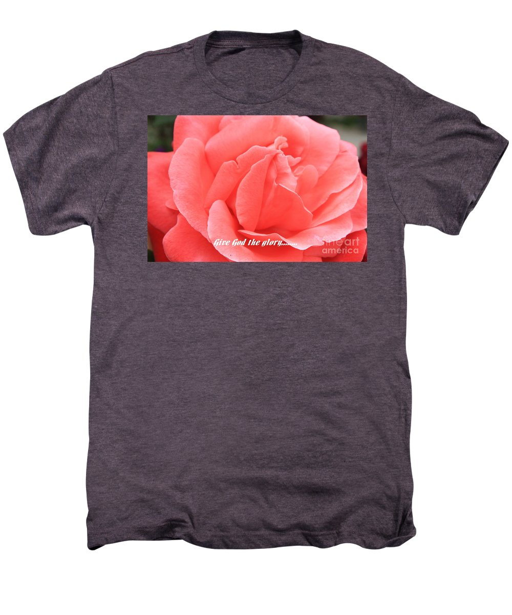 Rose Men's Premium T-Shirt featuring the photograph Give God The Glory by Carol Groenen