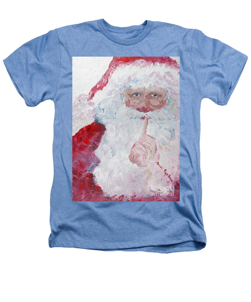 Santa Heathers T-Shirt featuring the painting Santa Shhhh by Nadine Rippelmeyer