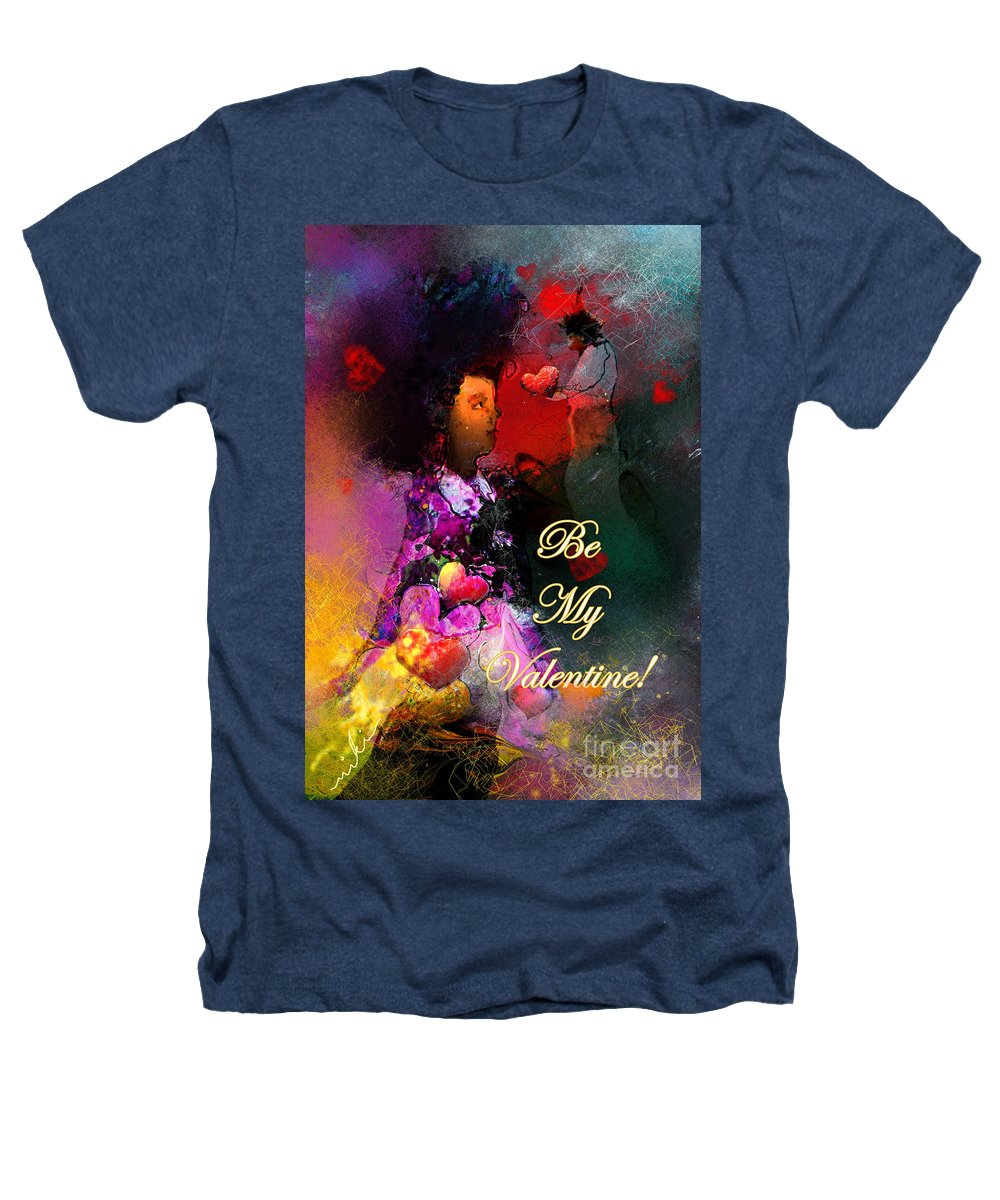Love Heathers T-Shirt featuring the painting Be My Valentine by Miki De Goodaboom