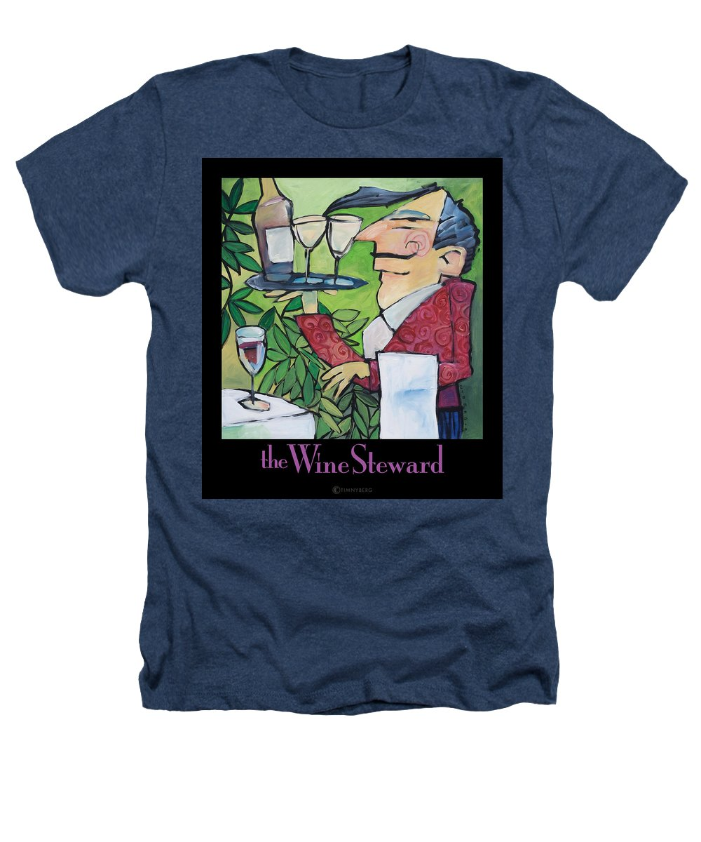 Wine Heathers T-Shirt featuring the painting The Wine Steward - Poster by Tim Nyberg