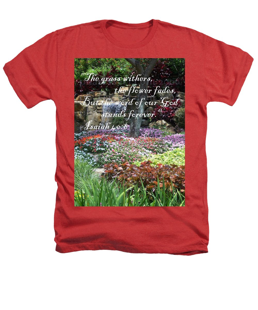 Inspirational Heathers T-Shirt featuring the photograph Stands Forever by Pharris Art