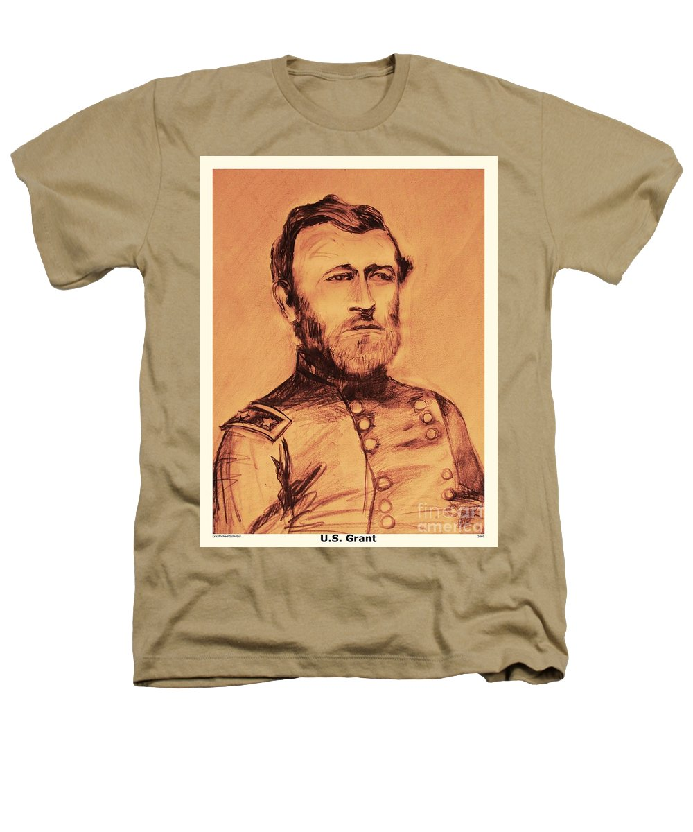 Grant Heathers T-Shirt featuring the painting General Us Grant by Eric Schiabor