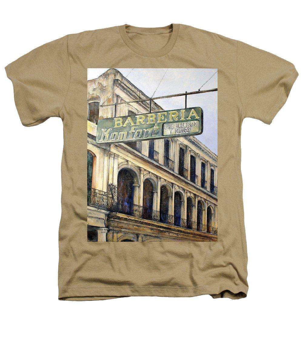 Konfort Barberia Old Havana Cuba Oil Painting Art Urban Cityscape Heathers T-Shirt featuring the painting Barberia Konfort by Tomas Castano