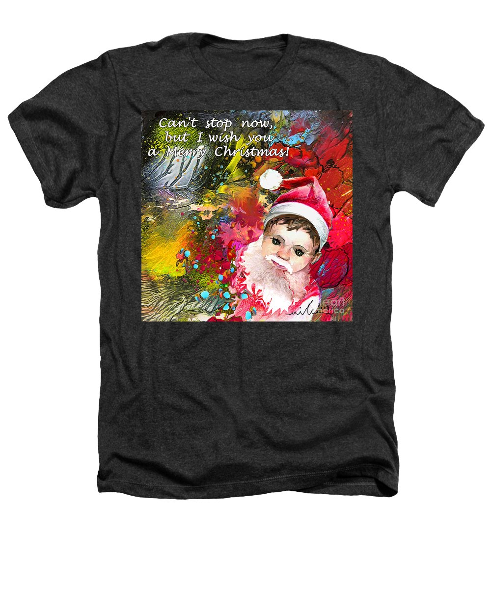 Santa Baby Painting Heathers T-Shirt featuring the painting Cant Stop Now by Miki De Goodaboom