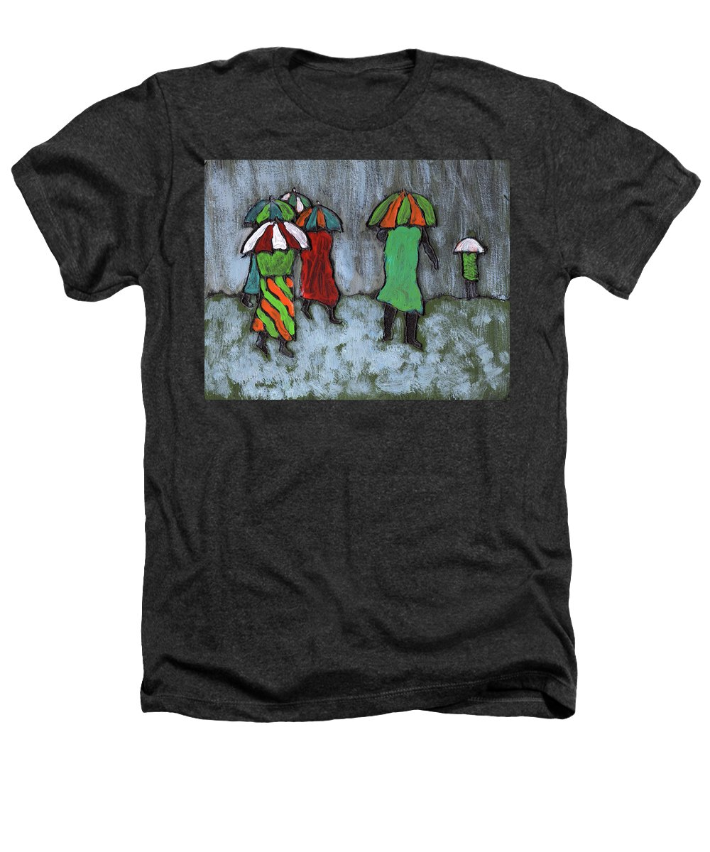 Etnic Heathers T-Shirt featuring the painting It's Raining It's Pouring by Wayne Potrafka
