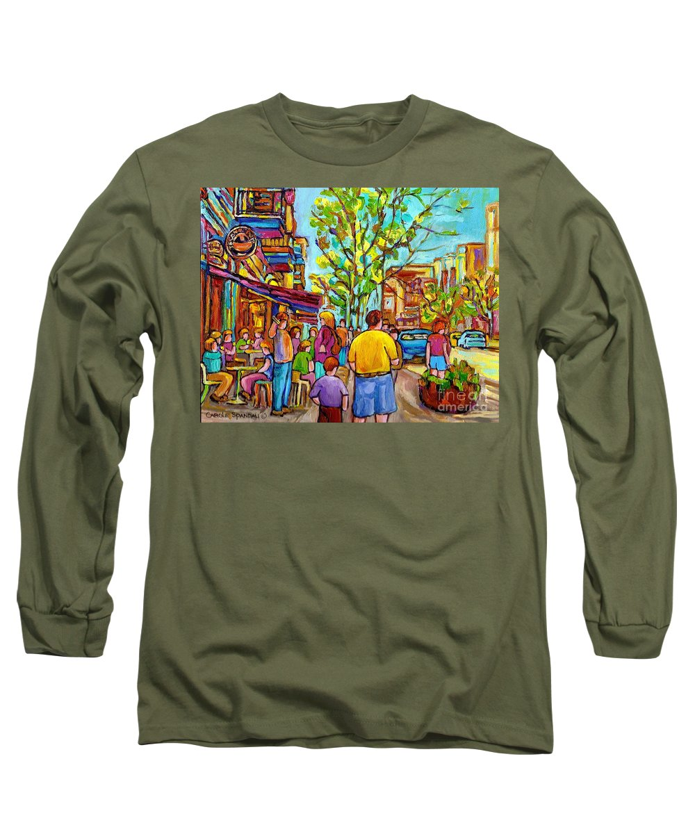 Montreal Streetscene Long Sleeve T-Shirt featuring the painting Cafes In Springtime by Carole Spandau