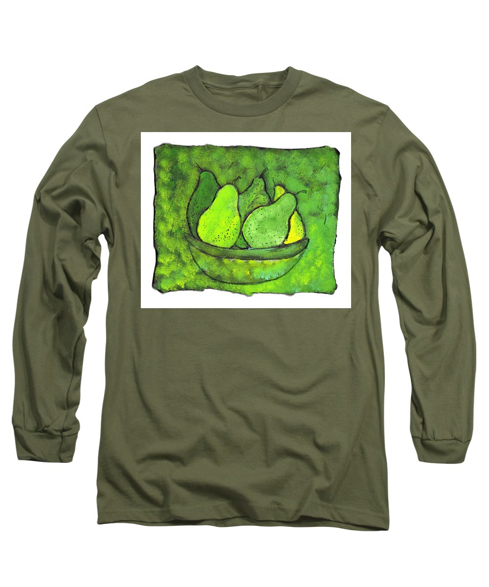 Greem. Pears Long Sleeve T-Shirt featuring the painting Green Pears by Wayne Potrafka