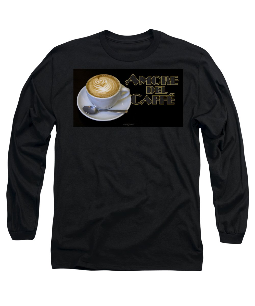 Coffee Long Sleeve T-Shirt featuring the photograph Amore Del Caffe Poster by Tim Nyberg