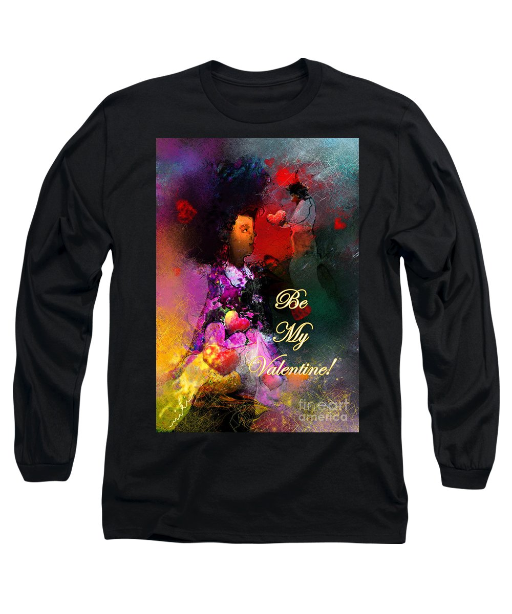 Love Long Sleeve T-Shirt featuring the painting Be My Valentine by Miki De Goodaboom