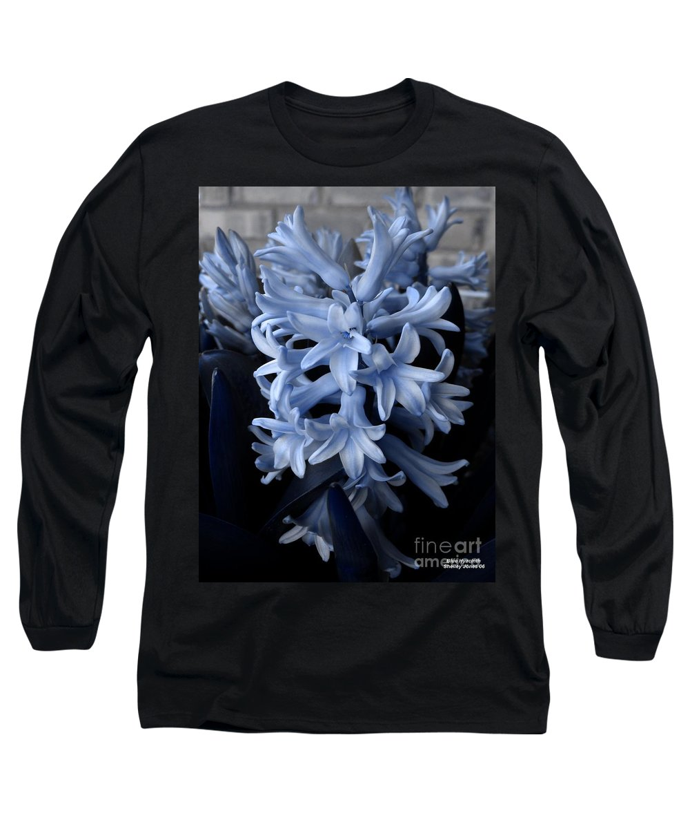 Blue Long Sleeve T-Shirt featuring the photograph Blue Hyacinth by Shelley Jones