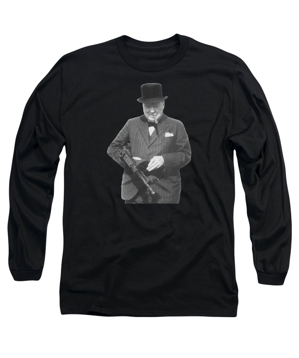 Winston Churchill Long Sleeve T-Shirt featuring the painting Churchill Posing With A Tommy Gun by War Is Hell Store