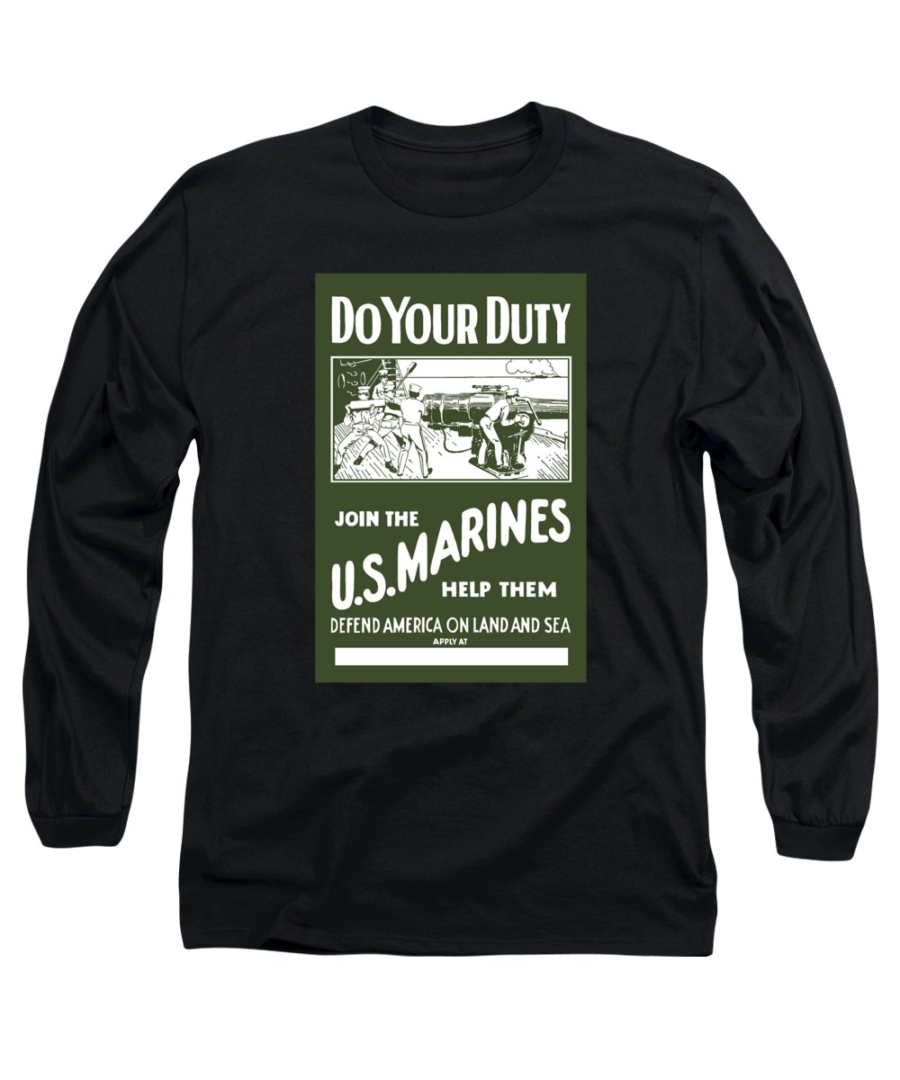 Marine Long Sleeve T-Shirt featuring the painting Join The Us Marines by War Is Hell Store