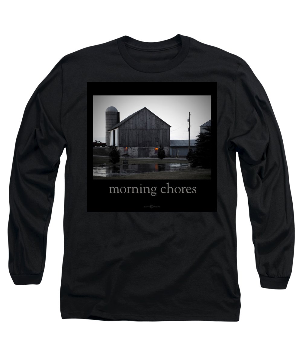 Poster Long Sleeve T-Shirt featuring the photograph Morning Chores by Tim Nyberg