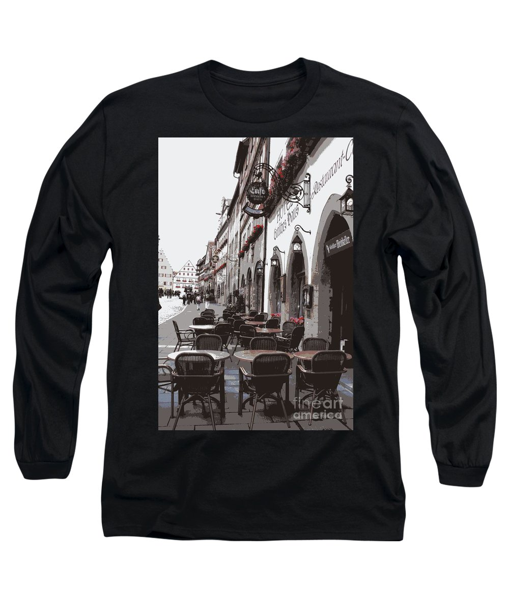 Rothenburg Long Sleeve T-Shirt featuring the photograph Rothenburg Cafe - Digital by Carol Groenen