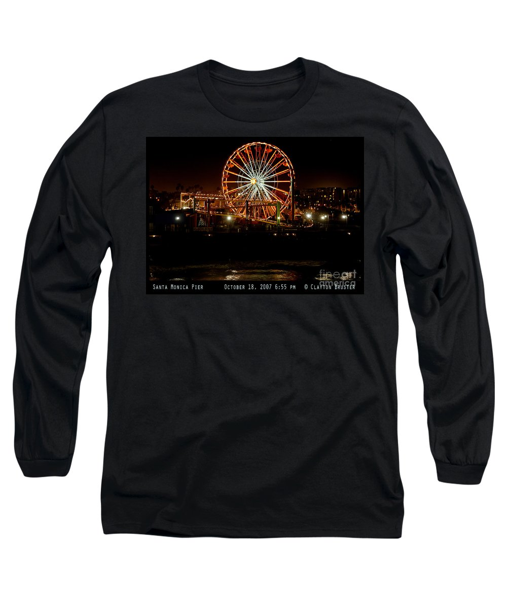 Clay Long Sleeve T-Shirt featuring the photograph Santa Monica Pier October 18 2007 by Clayton Bruster