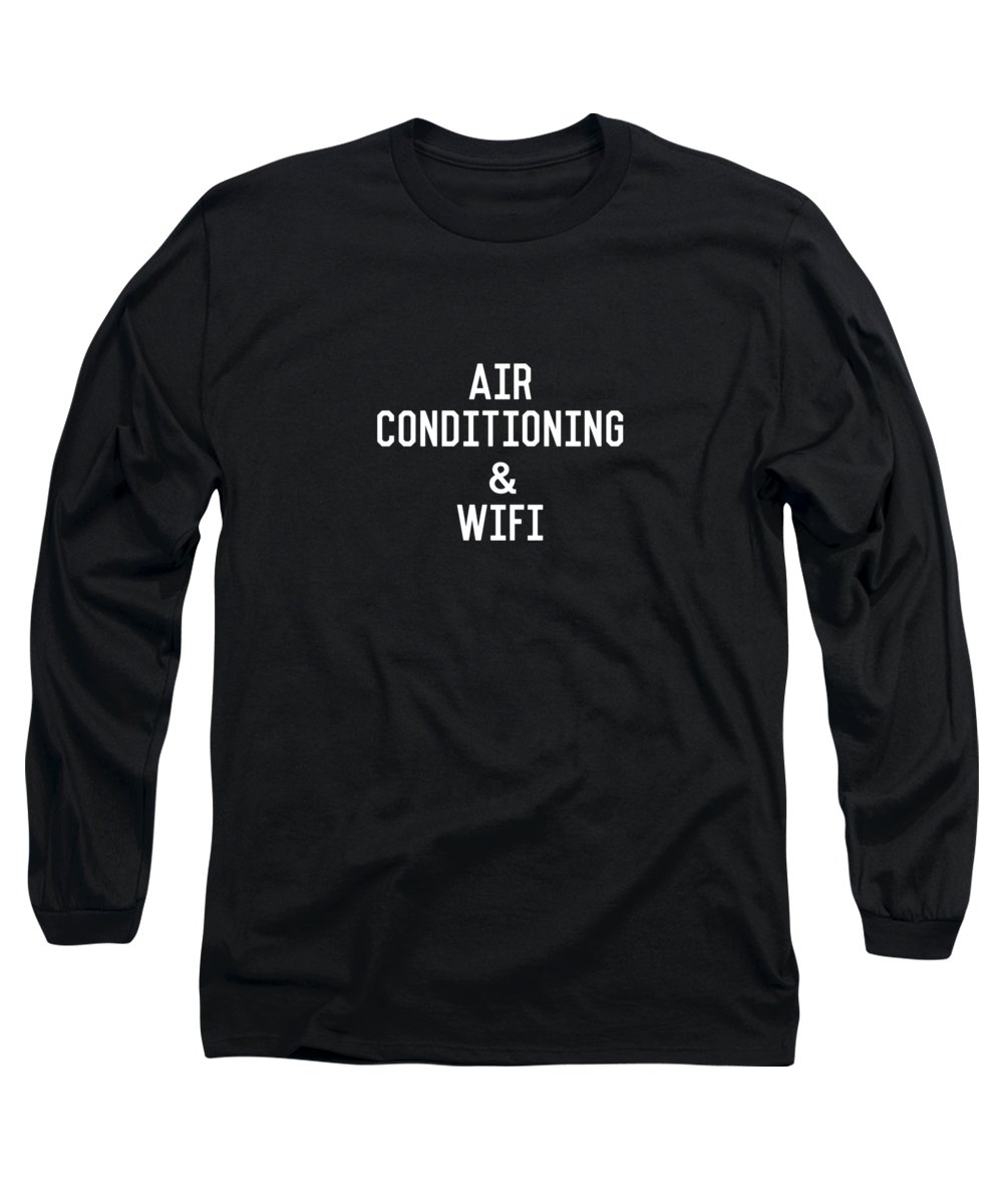 Summer Long Sleeve T-Shirt featuring the digital art Air Conditioning And Wifi- Art by Linda Woods by Linda Woods