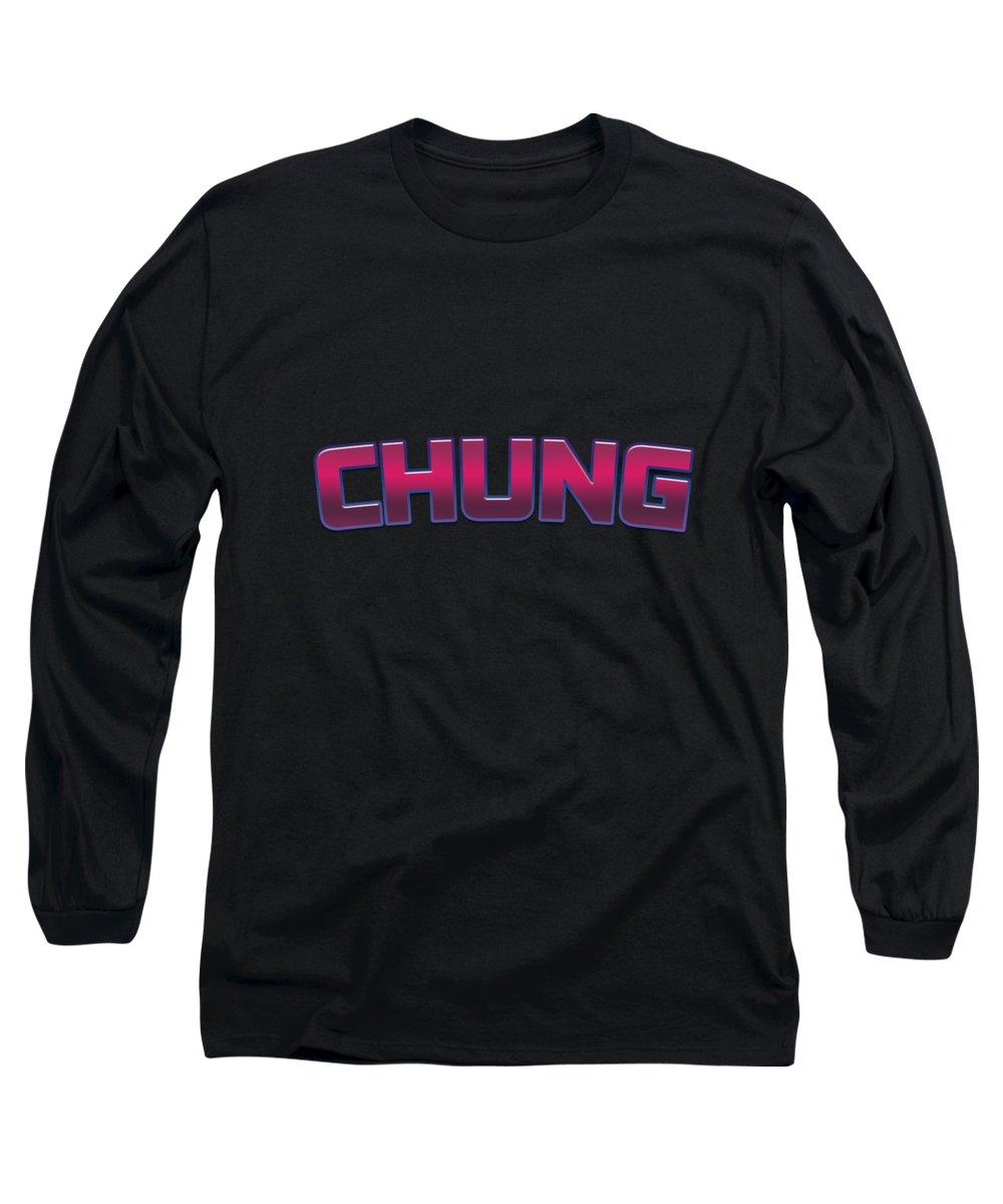 Chung Long Sleeve T-Shirts