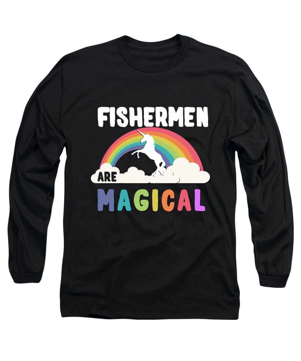 Unicorn Long Sleeve T-Shirt featuring the digital art Fishermen Are Magical by Flippin Sweet Gear