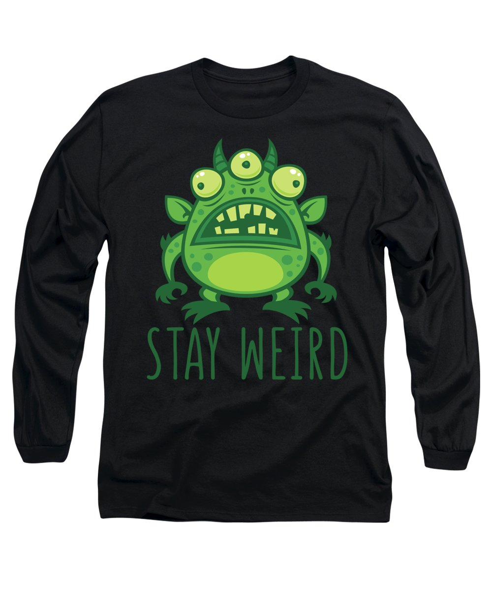 Alien Long Sleeve T-Shirt featuring the digital art Stay Weird Alien Monster by John Schwegel