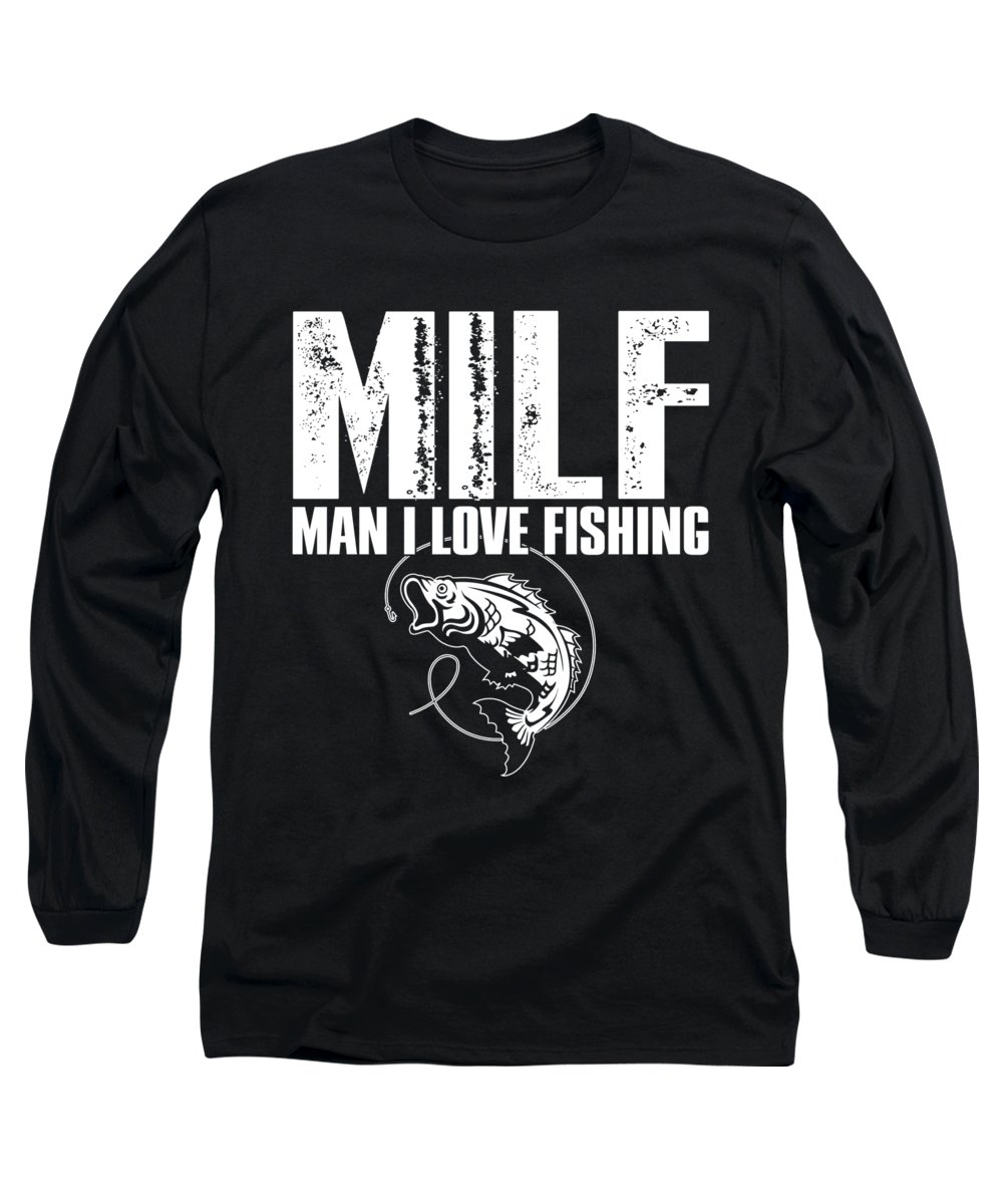 Fishing Puns Long Sleeve T-Shirt featuring the digital art MILF Man I Love Fishing by Passion Loft