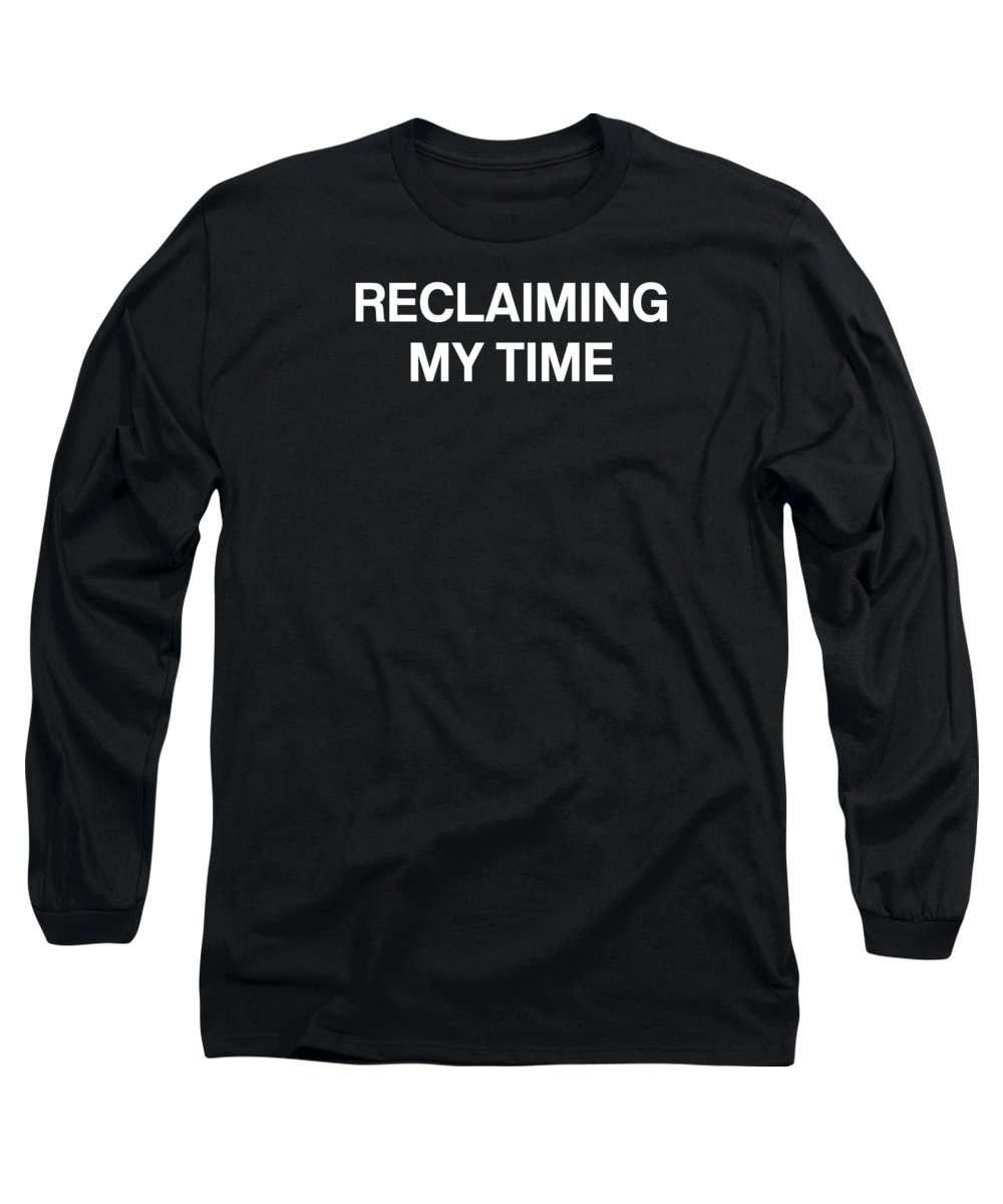 Reclaiming My Time Long Sleeve T-Shirt featuring the digital art Reclaiming My Time- Art by Linda Woods by Linda Woods