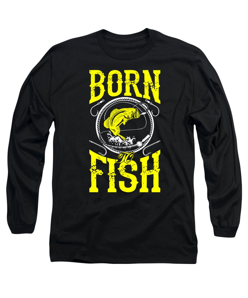 Fishing Puns Long Sleeve T-Shirt featuring the digital art Born to Fish by Passion Loft