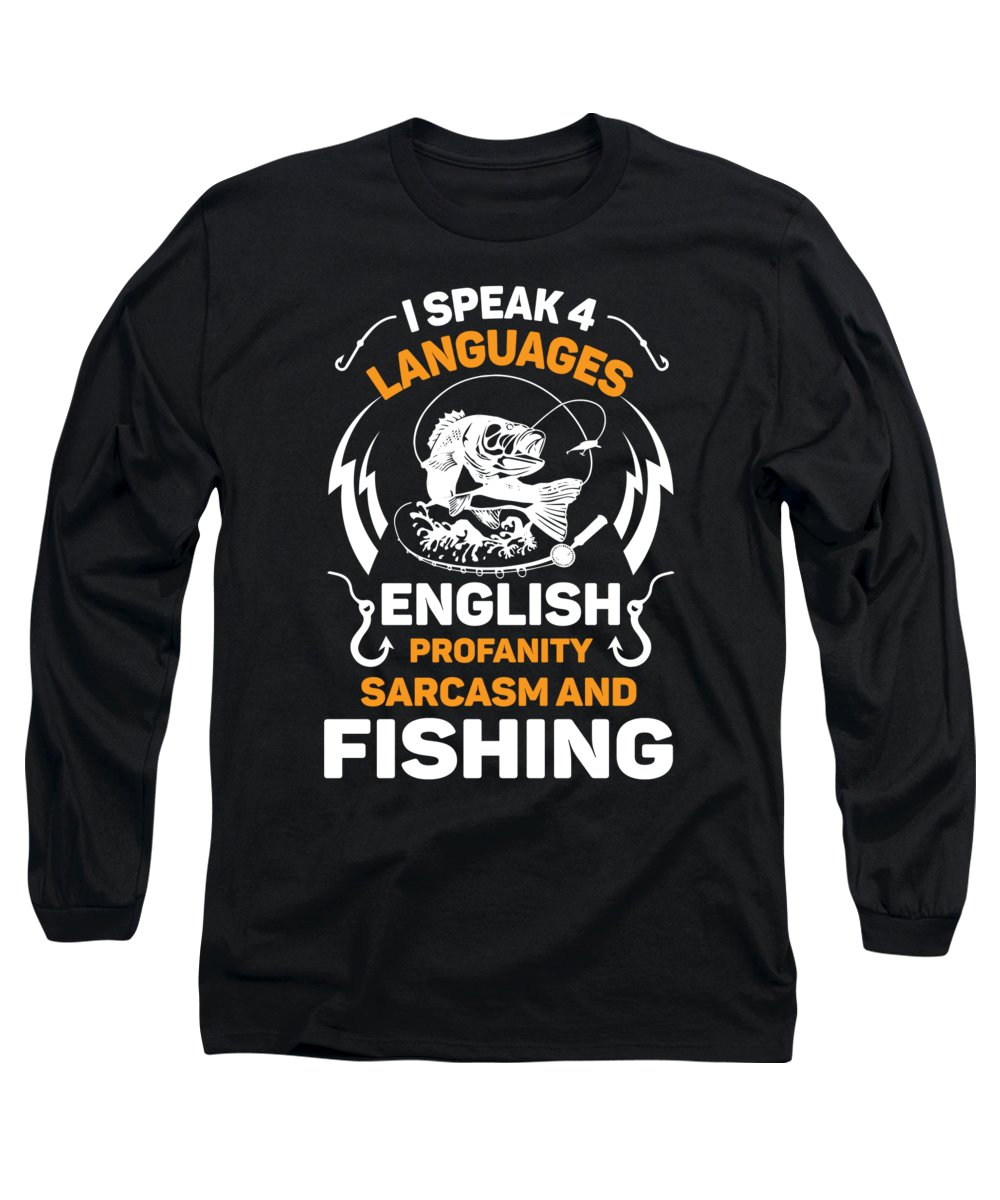 Fishing Puns Long Sleeve T-Shirt featuring the digital art Fishing I Speak 4 Languages by Passion Loft
