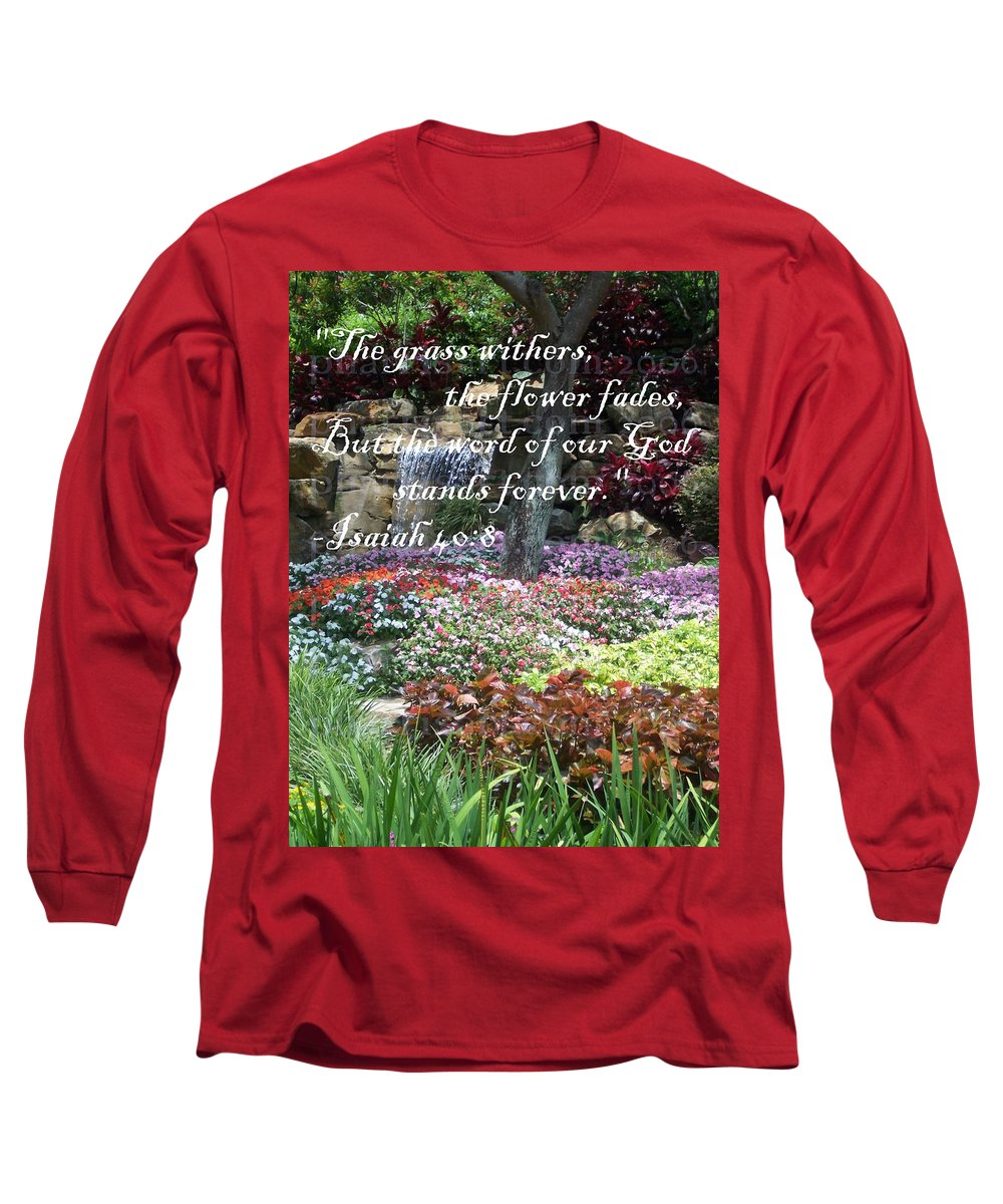 Inspirational Long Sleeve T-Shirt featuring the photograph Stands Forever by Pharris Art
