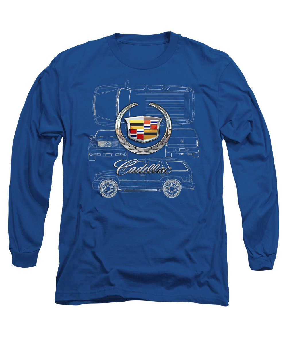 'wheels Of Fortune' By Serge Averbukh Long Sleeve T-Shirt featuring the photograph Cadillac 3 D Badge Over Cadillac Escalade Blueprint by Serge Averbukh