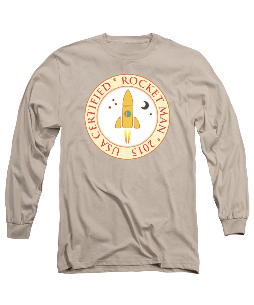 Rocketman Long Sleeve T-Shirt featuring the digital art Certified Rocket Man by Gaspar Avila