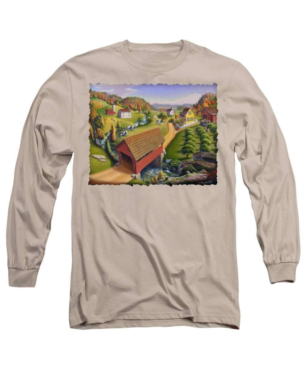 Covered Bridge Long Sleeve T-Shirt featuring the painting Folk Art Covered Bridge Appalachian Country Farm Summer Landscape - Appalachia - Rural Americana by Walt Curlee