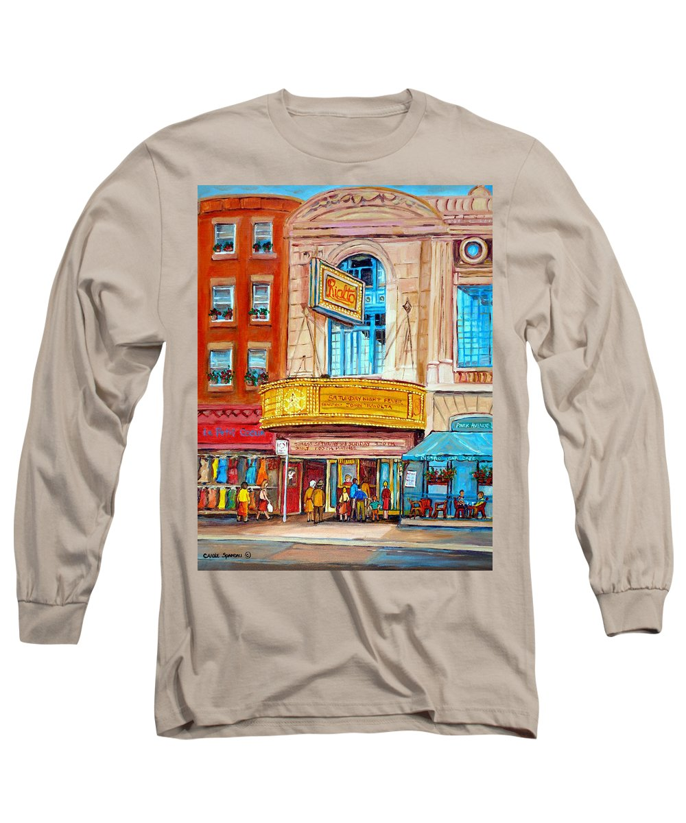 Montreal Long Sleeve T-Shirt featuring the painting The Rialto Theatre Montreal by Carole Spandau