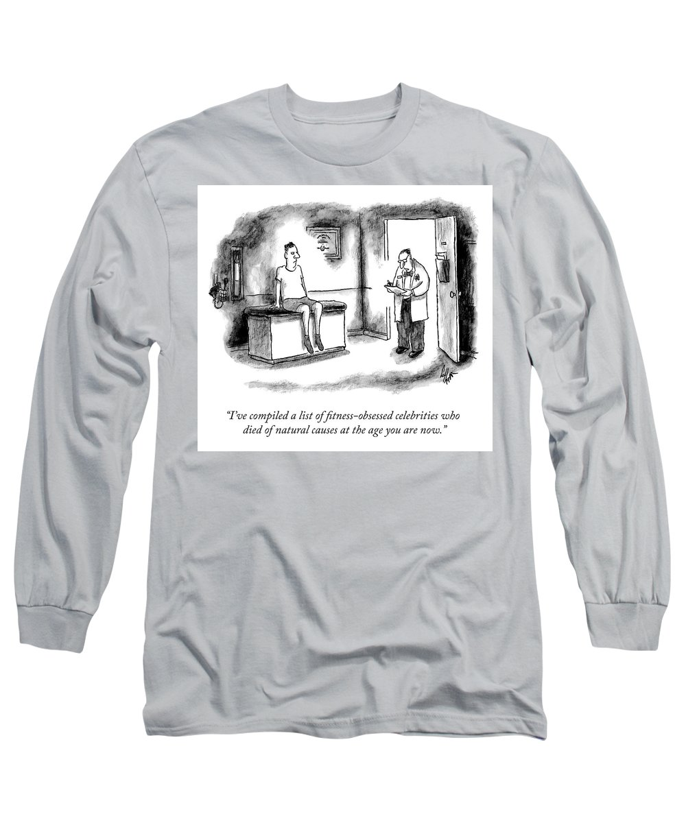 """i've Compiled A List Of Fitness-obsessed Celebrities Who Died Of Natural Causes At The Same Age As You Are Now."" Active Long Sleeve T-Shirt featuring the drawing The List by Frank Cotham"