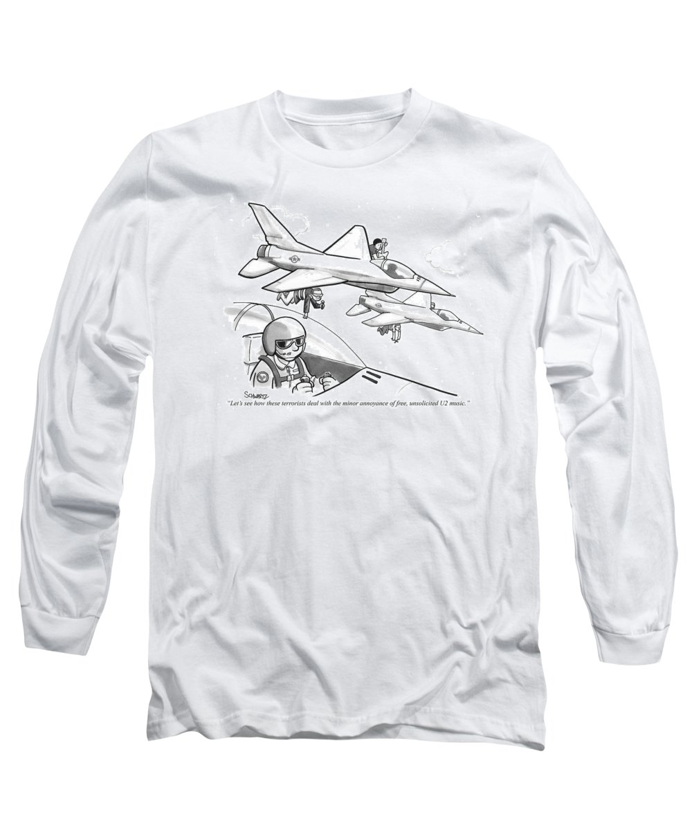 #condenastnewyorkercartoon Long Sleeve T-Shirt featuring the drawing Let's See How These Terrorists Deal by Benjamin Schwartz