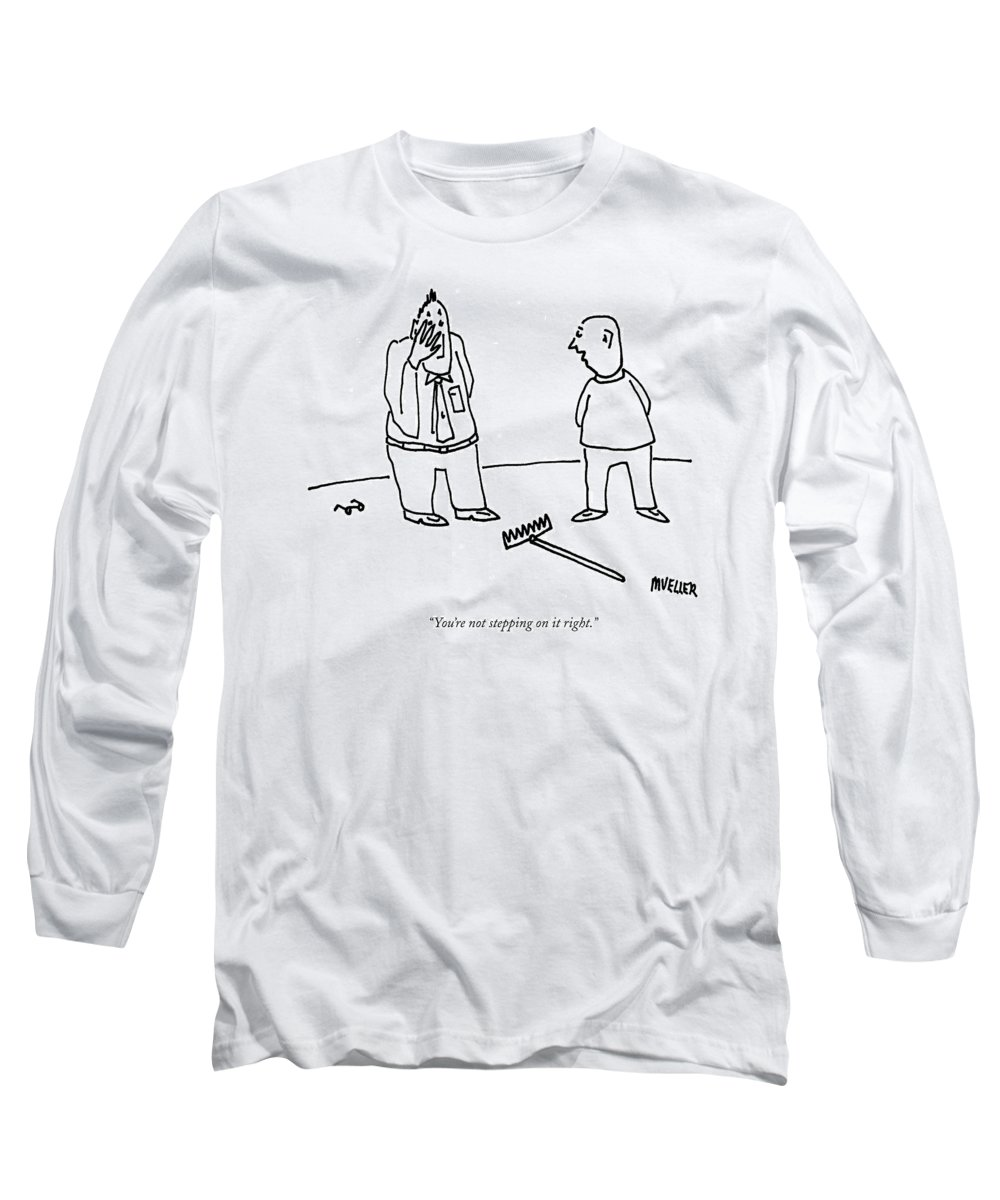 Rake Long Sleeve T-Shirt featuring the drawing You're Not Stepping On It Right by Peter Mueller
