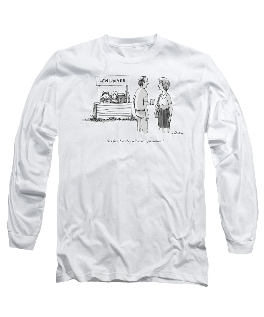 It's Free Long Sleeve T-Shirt featuring the drawing It's Free But They Sell Your Information by Joe Dator