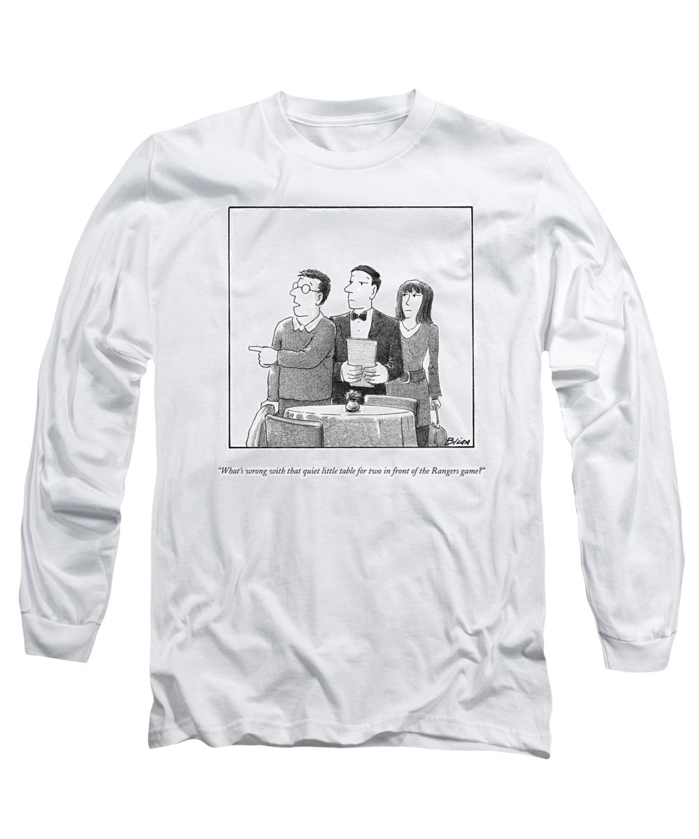 Restaurants Long Sleeve T-Shirt featuring the drawing What's Wrong With That Quiet Little Table For Two by Harry Bliss