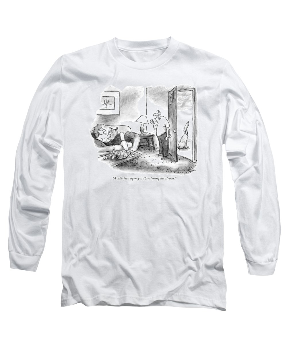 (man Standing In Living Room Reading Mail While Wife Lounges On Couch And Dog Sits Outside On Doorstep Looking Up At The Sky.) Debt Long Sleeve T-Shirt featuring the drawing A Collection Agency Is Threatening Air Strikes by Frank Cotham