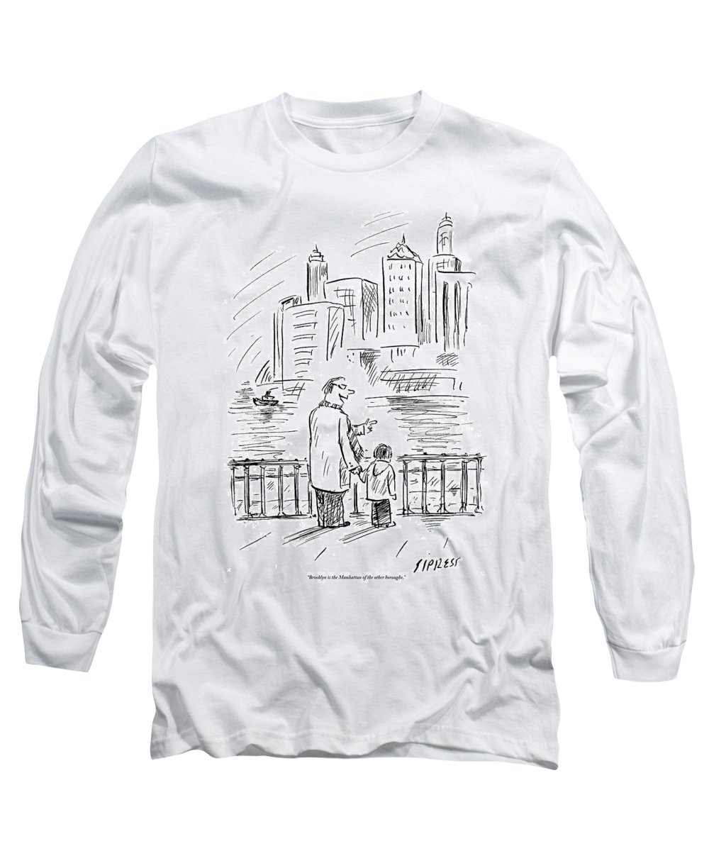 Brooklyn Long Sleeve T-Shirt featuring the drawing A Father And Son In Brooklyn Look by David Sipress