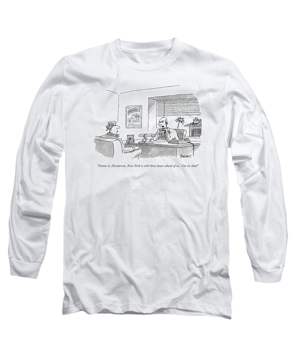 Time Zones Long Sleeve T-Shirt featuring the drawing Damn It, Henderson, New York Is Still Three Hours by Jack Ziegler